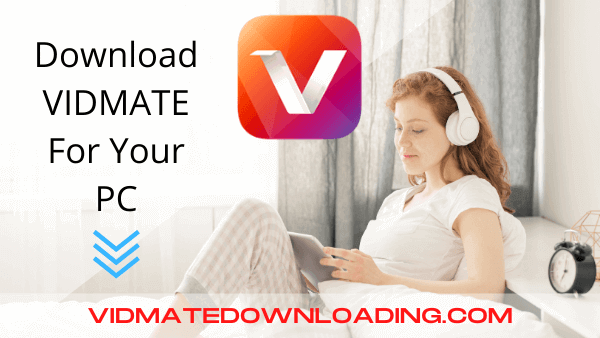 VIDMATE For PC 2021